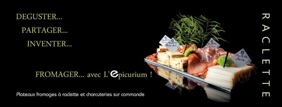 Raclette Fromagerie la rochelle -l'épicurium